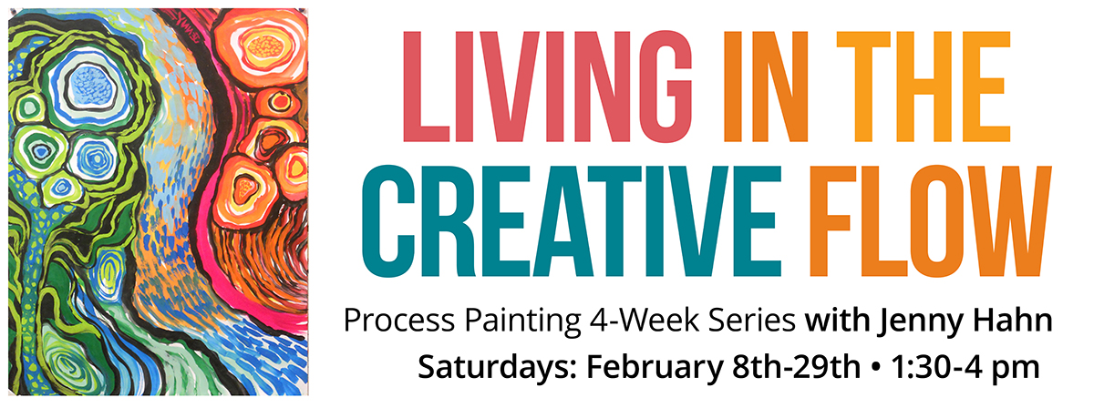 Living in the Creative Flow: 4-week process painting series @ Unity Arts Ministry
